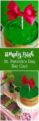 my parties simply irish st patrick u0027s day bar cart party free