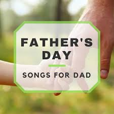 thanksgiving day song lyrics best father u0027s day songs for dad