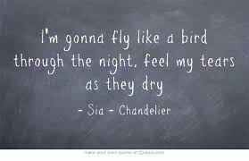 Chandelier Lyrics By Sia Sia Lyric S I A U0026 M A D D I E Pinterest Sia Lyrics