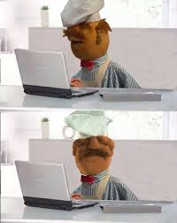 Chef Meme Generator - hide the pain swedish chef blank template imgflip