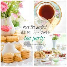 bridal shower tea party host the tea party bridal shower your homebased