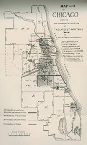 Map Of Chicago Illinois by Map No 4 Of Chicago Showing The Geographical Relations Of The
