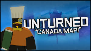 Canada Map Game by Unturned Gameplay Part 1 New Canada Map Zombie
