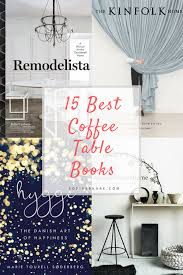 best home design coffee table books 15 best coffee table books beautiful inside and outside