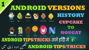 android history history of android versions cupcake to nougat android