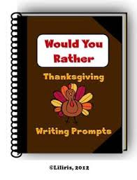 thanksgiving writing prompts teaching resources teachers pay