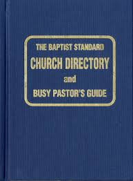 the baptist standard church directory and busy pastor u0027s guide
