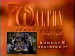 a walton thanksgiving reunion promo 1993 autumn thanksgiving