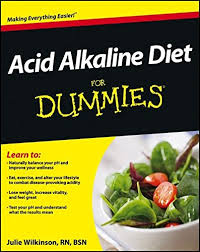 acid alkaline diet for dummies julie wilkinson 9781118414187