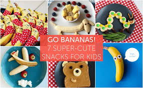 your will go bananas these 7 snack ideas
