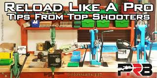 Setting Up A Reloading Bench Reloading Like A Pro Tips From Top Precision Rifle Shooters