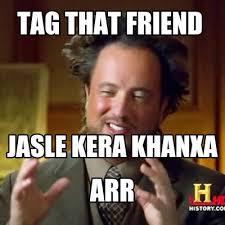 Memes Creator Online - meme creator tag that friend jasle kera khanxa arr