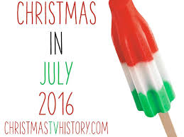 christmas in july christmas tv history christmas in july 2016 recap