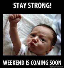 Its Friday Meme Pictures - its friday meme stay strong weekend is coming soon pictures baby