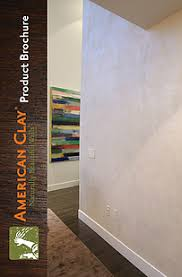Interior Wall Materials American Clay Naturally Beautiful Walls