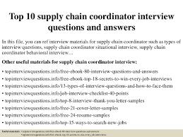 Supply Chain Coordinator Resume Sample Top10supplychaincoordinatorinterviewquestionsandanswers 150402021909 Conversion Gate01 Thumbnail 4 Jpg Cb U003d1427959192