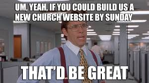 Website Meme - top church website struggles all churches face meme edition