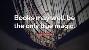 hoffman quote books may well be the only true magic 15