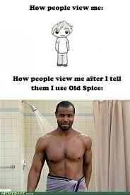 Old Spice Meme - memebase 98 sharenator