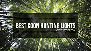 Led Coon Hunting Lights For Sale Best Coon Hunting Lights 2017 Getting Best For Your Money