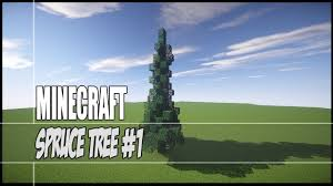 minecraft tutorial spruce tree 1