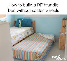 Plans For Making A Bunk Bed by How To Build A Diy Trundle Bed Dragonfly Designs