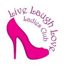home live laugh love ladies club live laugh love ladies club