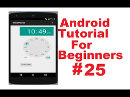 timepicker android android tutorial for beginners 25 android timepicker