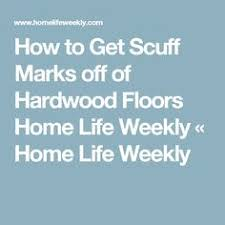how to remove scuff marks a solid wood floor diy