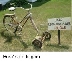 Lawn Mower Meme - used riding lawn mower for sale funny meme on me me