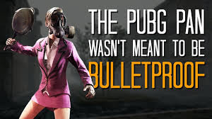 pubg unblocked the pubg pan wasn t meant to be bulletproof here s a thing