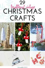 29 traditional vintage christmas crafts vintage christmas