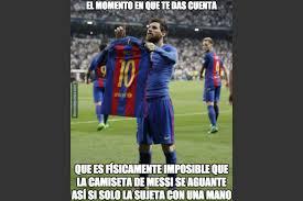Memes De Lionel Messi - los mejores memes del festejo de lionel messi frente al real