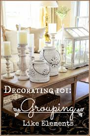 Home Decorating Rules by Decorating 101 Grouping Like Elements Stonegable