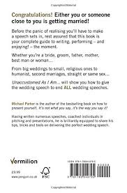 wedding speeches unaccustomed as i am the wedding speech made easy co