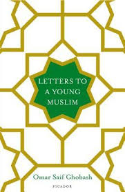 Letters to a Young Muslim Goodreads