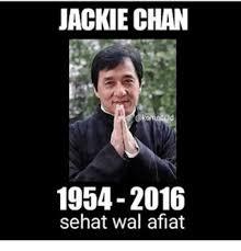 Meme Jackie Chan - jackie chan 1954 2016 sehat wal aflat jackie chan meme on sizzle