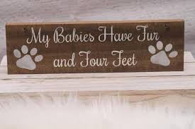 my babies fur and four wooden sign new2udesign