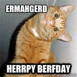 Funny Cat Birthday Meme - funny cat birthday meme 2018 funny cats