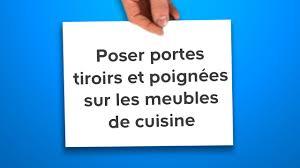 poign馥s cuisine castorama poser portes tiroirs et poignées sur les meubles de cuisine