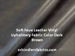 Upholstery Fabric Faux Leather Soft Faux Leather Vinyl Upholstery Fabric Color Dark Brown Youtube