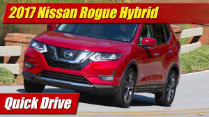 Nissan Rogue Drive Shaft - quick drive 2017 nissan rogue hybrid testdriven tv