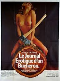 Erotic Diary of a Lumberjack (1974) Le journal érotique d'un bûcheron