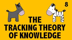 philosophy epistemology analyzing knowledge 4 tracking