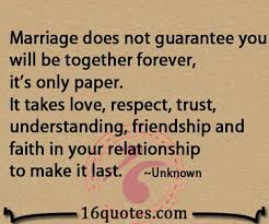 wedding quotes unknown marriage takes respect trust understanding friendship and