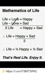 Happy Life Meme - mathematics of life life love happy life love sad 2 life