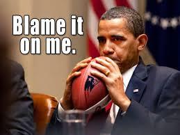 Blame Obama Meme - blame it on obama deflategate know your meme