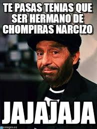 Memes Del Chompiras - chompiras memes en memegen