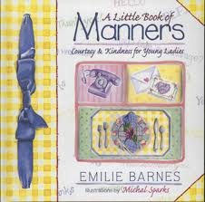 a little book of manners courtesy u0026 kindness for young ladies