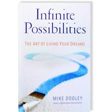 infinite possibilities infinite possibilities the of living your dreams
